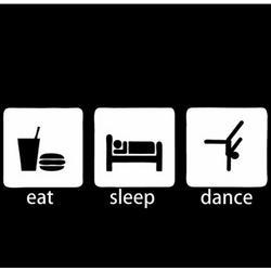 Eat, Sleep and Dance T-Shirt