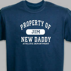 Personalized Property of New Dad Athletic Department T-Shirt