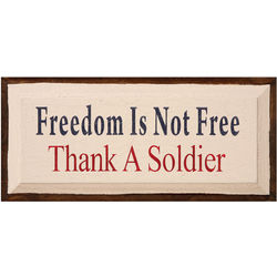 Freedom is Not Free Plaque
