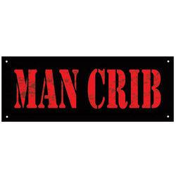 Man Crib Sign