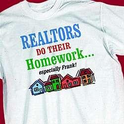 Realtors Homework T-Shirt