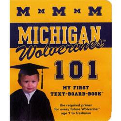 Michigan Wolverines 101 Book