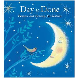 Day is Done Prayers and Blessings for Bedtime Book
