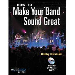 How to Make Your Band Sound Great Book and DVD