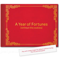 A Year of Fortunes without the Cookies Book