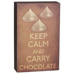 Keep Calm and Carry Chocolate Plaque