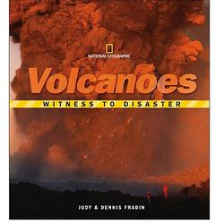 Witness to Disaster - Volcanoes Book