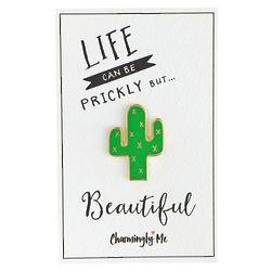 'Life Can Be Prickly But Beautiful' Enamel Cactus Lapel Pin