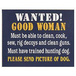 Good Woman/Hunting Dog Sign
