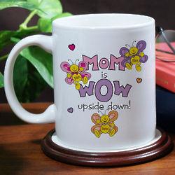 Mom is Wow Ceramic Mug