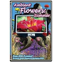 Ambient Flowers Ultimate Video Garden DVD