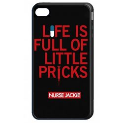 Nurse Jackie Life is Full of Little Pricks iPhone 4 Case