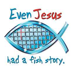 Jesus Has A Fish Story T-Shirt