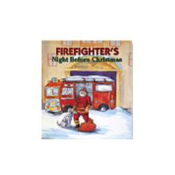 The Firefighter's Night Before Christmas Book