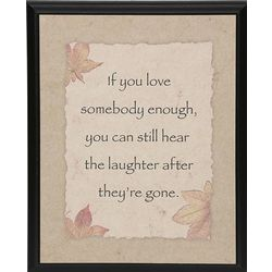 Hear the Laughter Sympathy Plaque