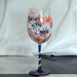 Floral Mother of the Bride or Groom Hand Painted Wine Glass