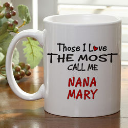 Those I Love the Most Custom Coffee Mug