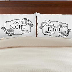 Personalized Mr. Right Mrs. Always Right Pillowcases