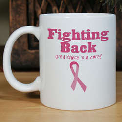 Fighting Back Breast Cancer Awareness Coffee Mug
