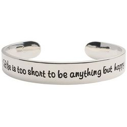 Life is Too Short Cuff Bracelet