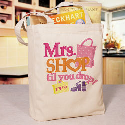 Shop 'til You Drop Personalized Canvas Tote Bag