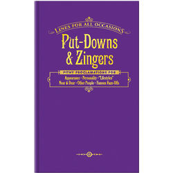 Put Downs & Zingers Lines for All Occasions