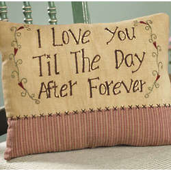 I Love You Til the Day After Forever Pillow