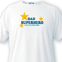 Superhero Dad Custom T-Shirt