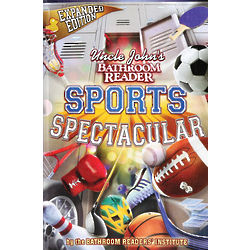 Uncle John's Bathroom Reader Sports Spectacular Book