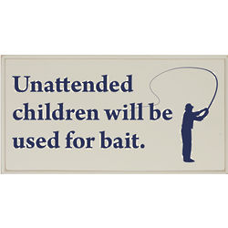 Unattended Children Fishing Plaque