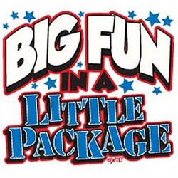 Big Fun in a Little Package T-Shirt
