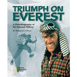 Triumph on Everest: A Photobiography of Sir Edmund Hillary Book