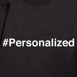 Personalized Hashtag Shirt