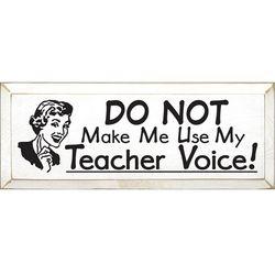Teacher Voice Sign