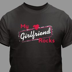 Personalized My Girlfriend Rocks T-Shirt