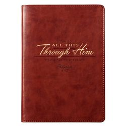 I Can Do All Things Through Him Journal