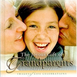 The Joyous Gift of Grandparents Book
