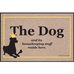 The Dog and Its Housekeeping Staff Reside Here Doormat