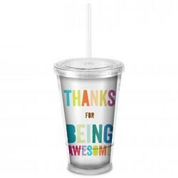 Thanks for Being Awesome Acrylic Straw Tumbler