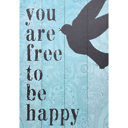 Free to be Happy Plank Sign
