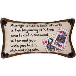 Marriage is Like a Deck of Cards Pillow