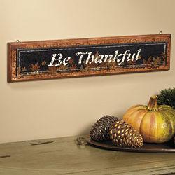 Autumn Be Thankful Sign