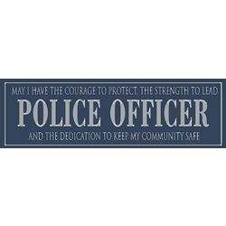 Police Officer Sentiment Wooden Plaque
