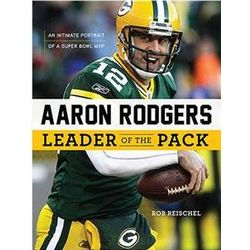 Aaron Rodgers: Leader of the Pack Book