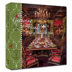 A Year of Holidays at Home: The Gathering of Friends, Vol. 6 Book