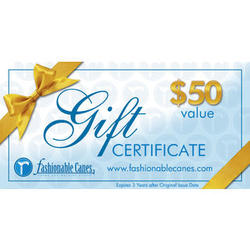 Fashionable Canes $50 Gift Certificate