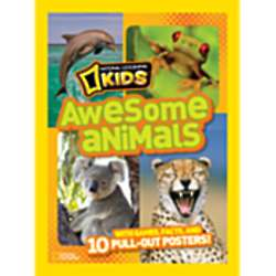 National Geographic Kids Awesome Animals Book
