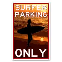 Surfers Only Parking Sign