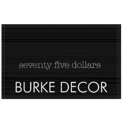 $75 Burke Decor Gift Card