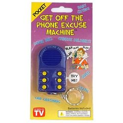 Get off the Phone Excuse Machine